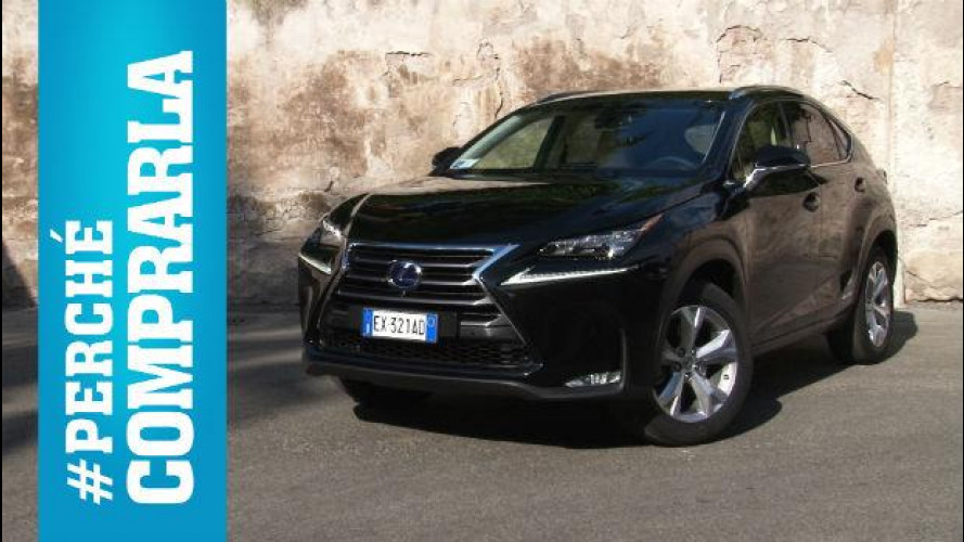 Lexus NX, perché comprarla... e perché no