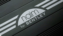 Naim for Bentley audio system