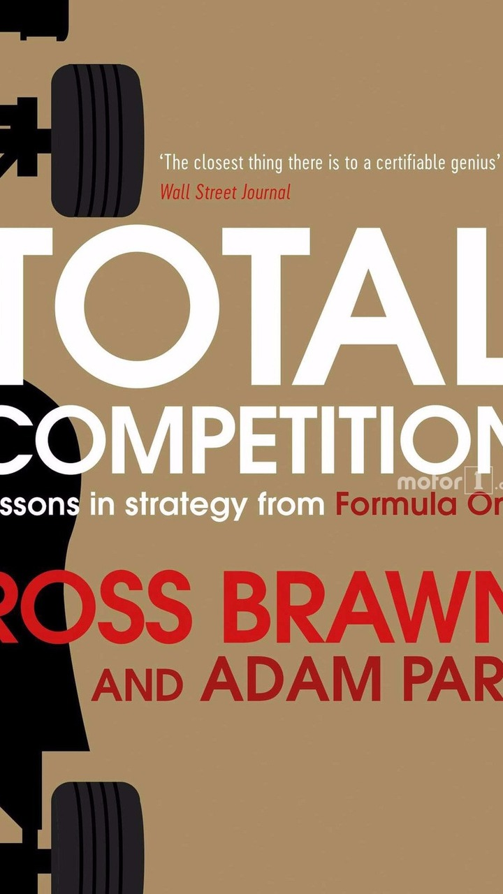 Ross Brawn and Adam Parr book cover, Total Competition: Lessons in Strategy from Formula One